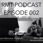 Registered Massage Therapist Podcast - 002 - Fraser Valley Womens Expo - Reclaimed Massage Therapy